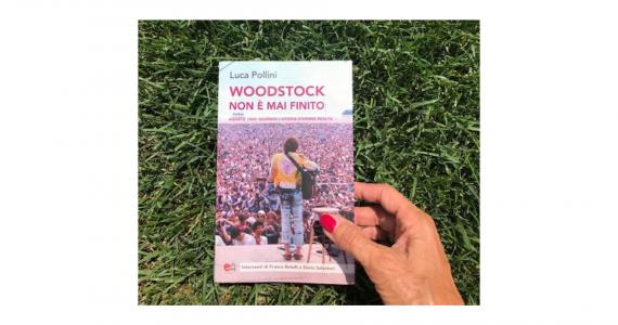 WOODSTOCK NON E' MAI FINITO Luca Pollini
